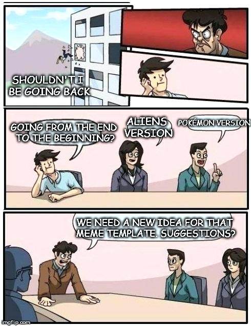 lively Boardroom Suggestion memes