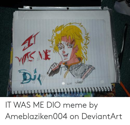 rib-tickling It Was Me, Dio! memes