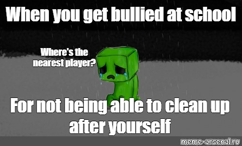 110 Minecraft Creeper Memes That Will Take You Back To Video