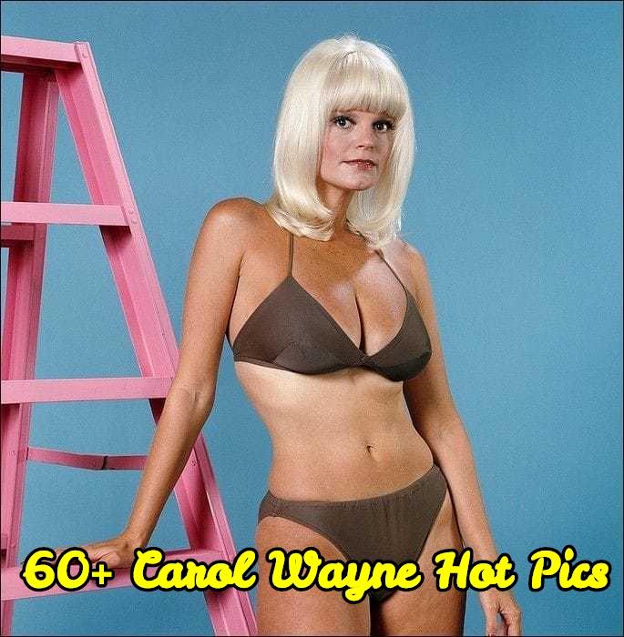 Carol Wayne hot pics