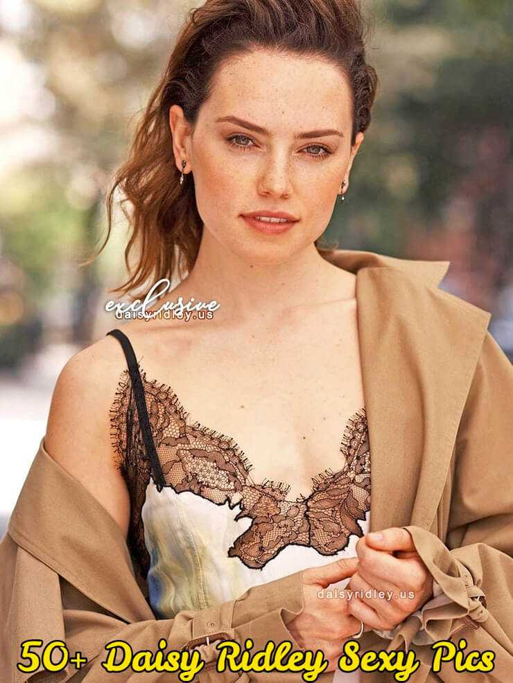 Daisy Ridley hot and sexy