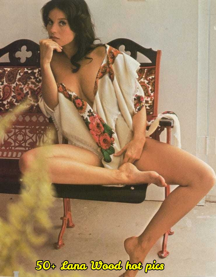 Lana Wood sexy pictures