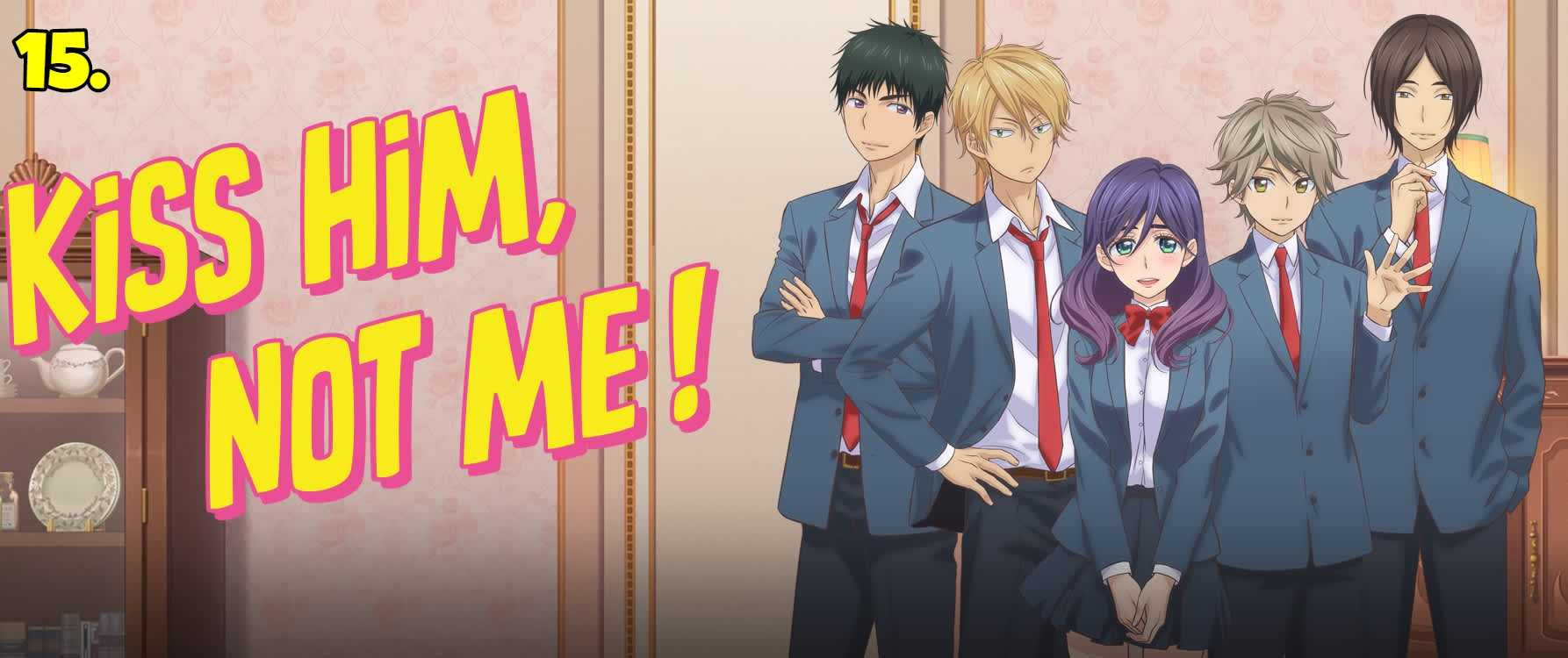 Watashi ga Motete Dousunda (Kiss Him, Not Me!)