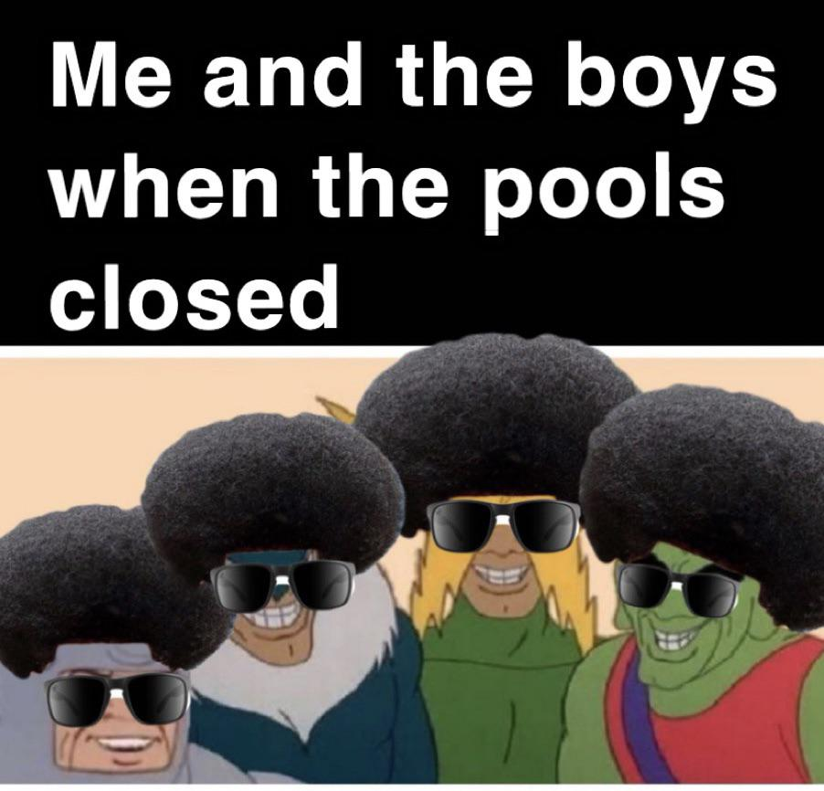 chucklesome Pool's Closed memes