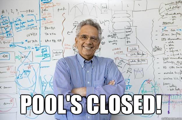 droll, Pool's Closed memes