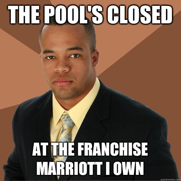 humorous Pool's Closed memes