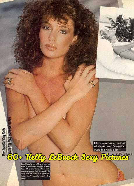 Kelly LeBrock sexy pictures
