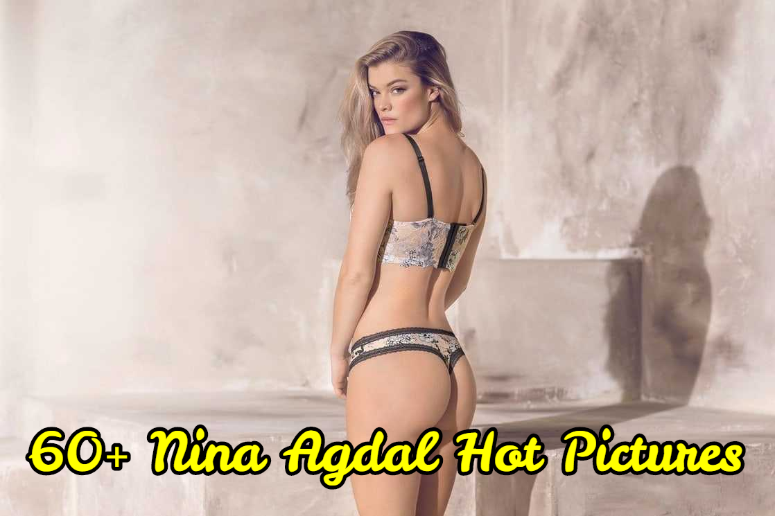 Nina Agdal hot pictures