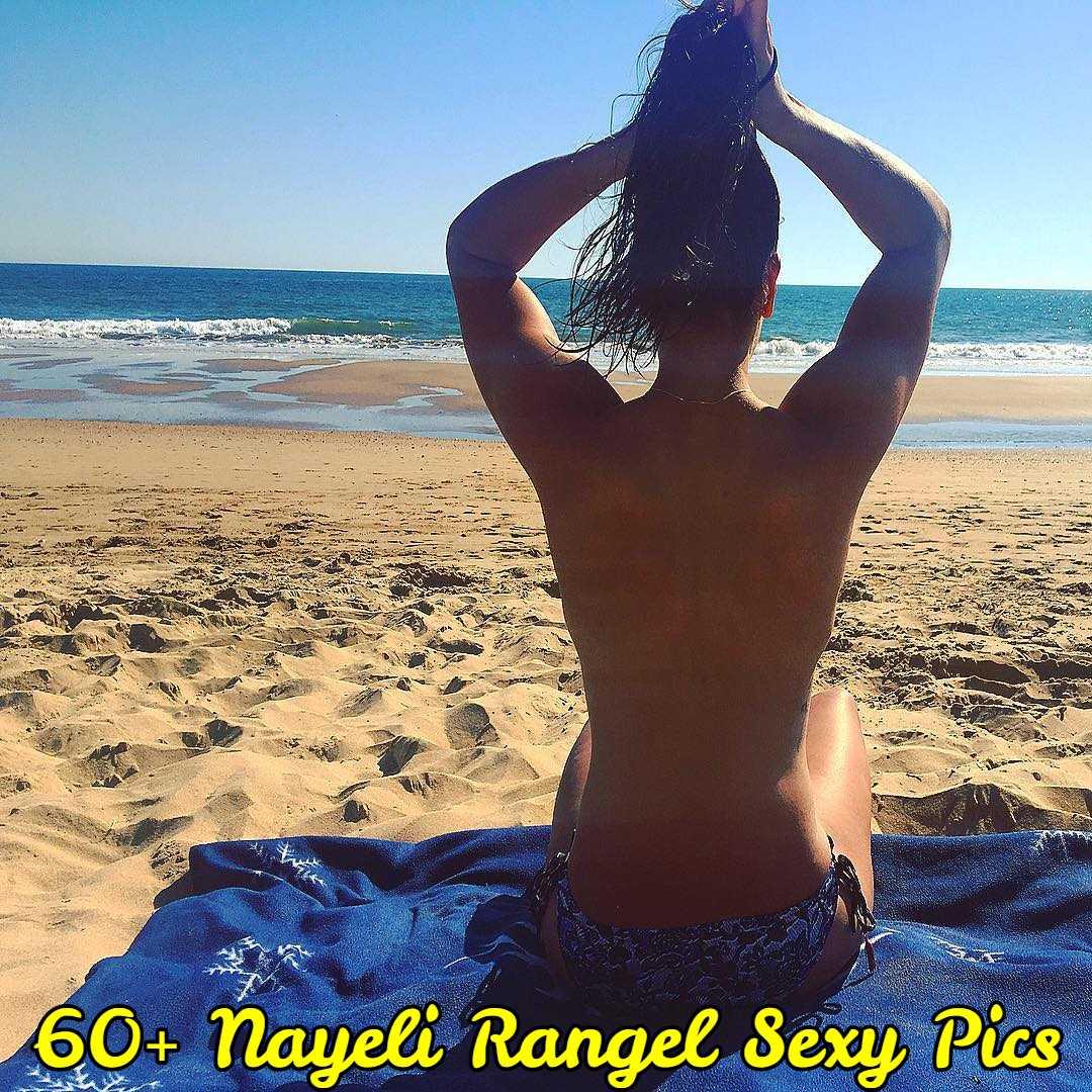 nayeli rangel sexy pics
