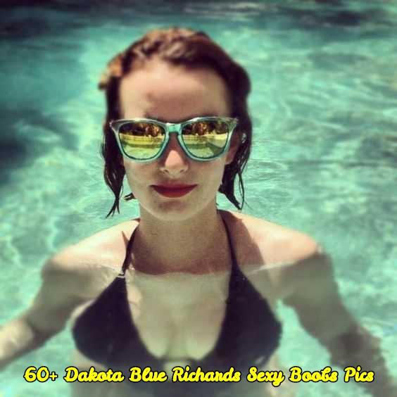 Dakota Blue Richards sexy boobs pics