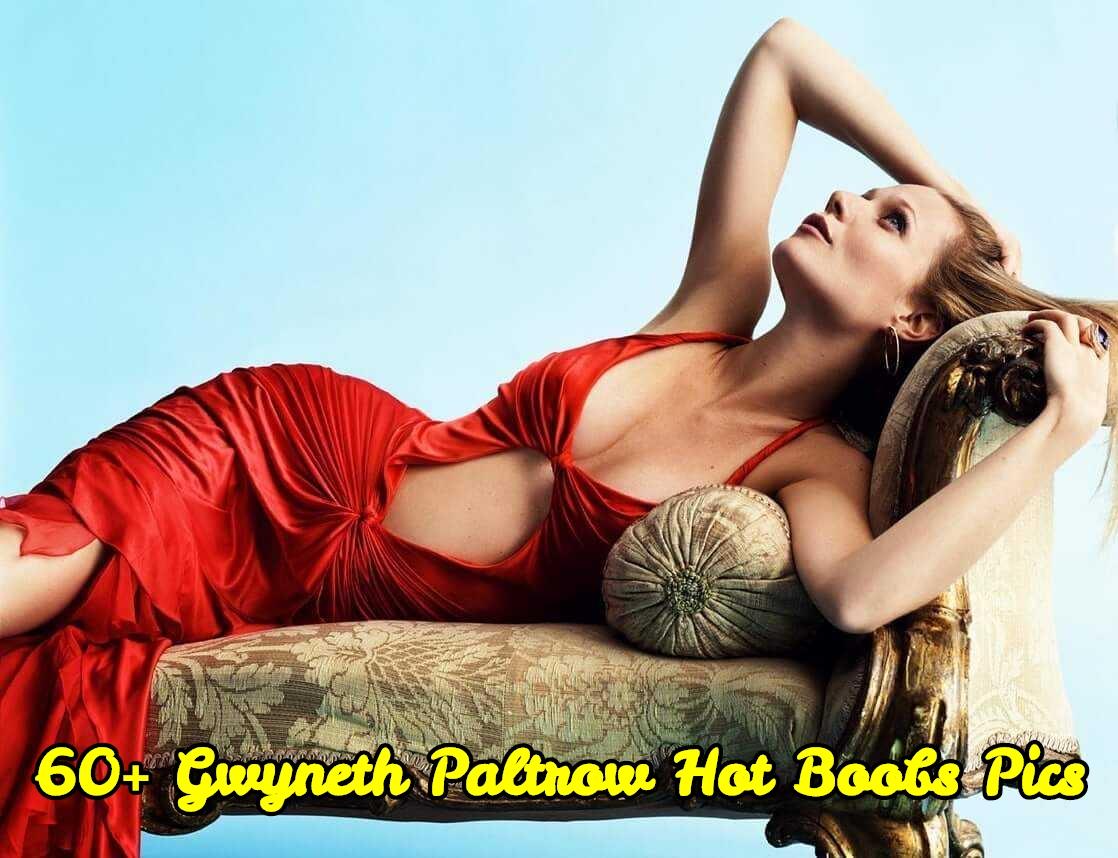 Gwyneth Paltrow hot boobs pic