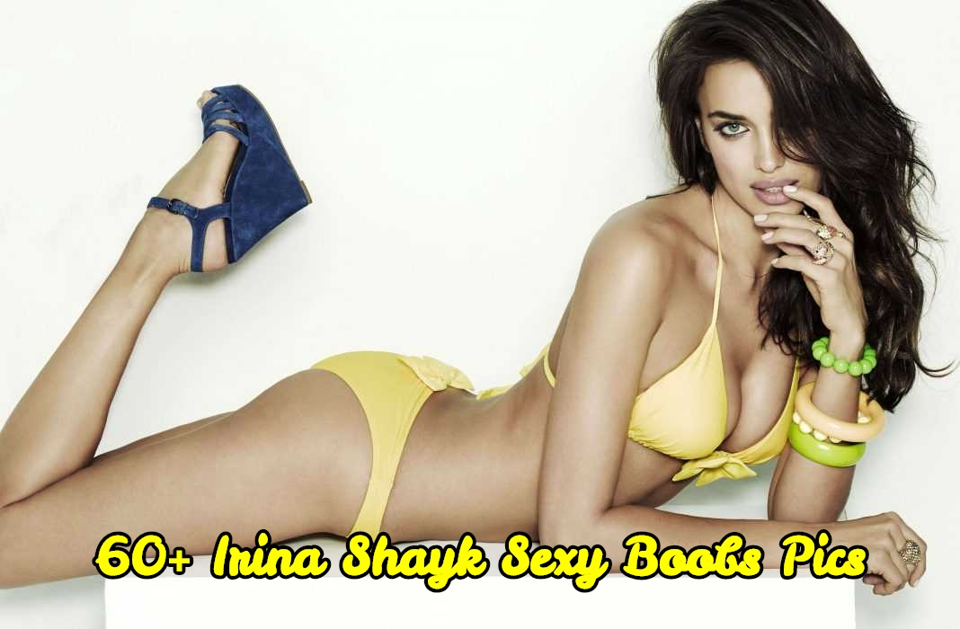 Irina Shayk sexy boobs pics