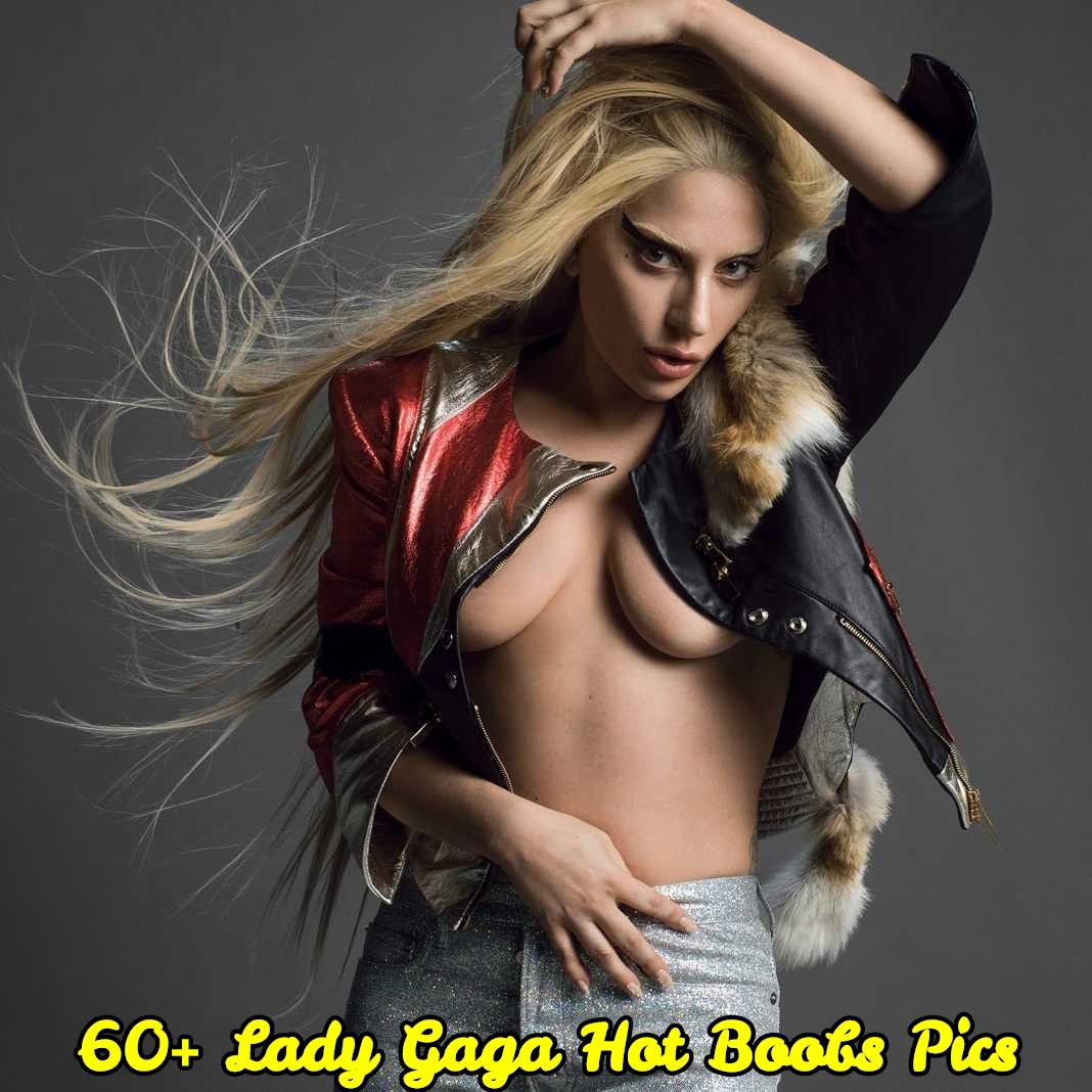 Lady Gaga hot boobs pics