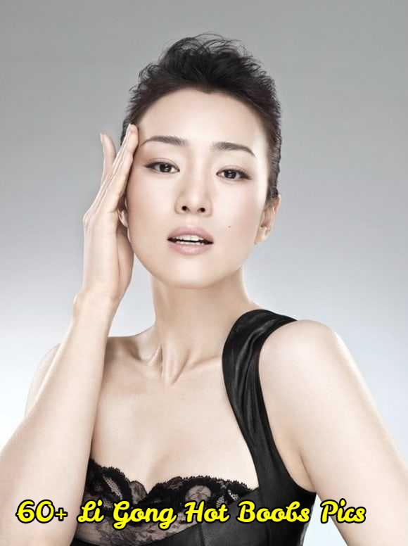 Li Gong hot boobs pics