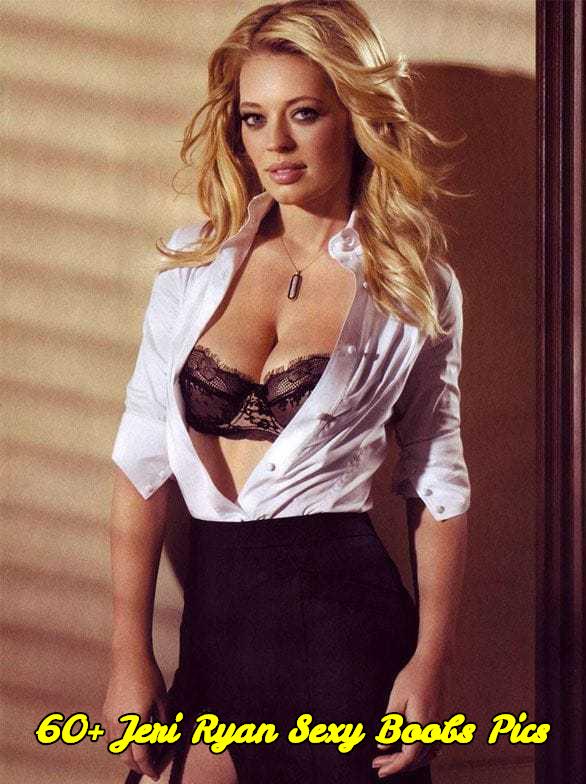 Jeri Ryan sexy boobs pics