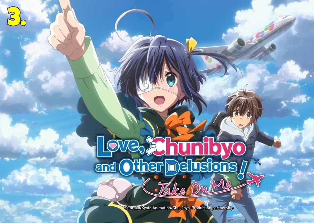 Love, Chuunibyou, and Other Delusions