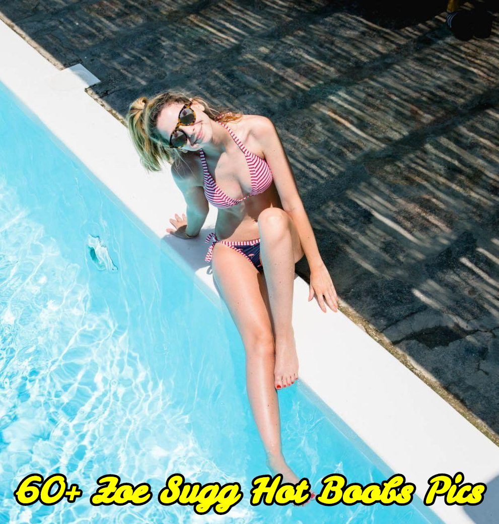 Zoe Sugg hot boobs pics