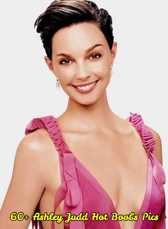 Ashley Judd hot boobs pics