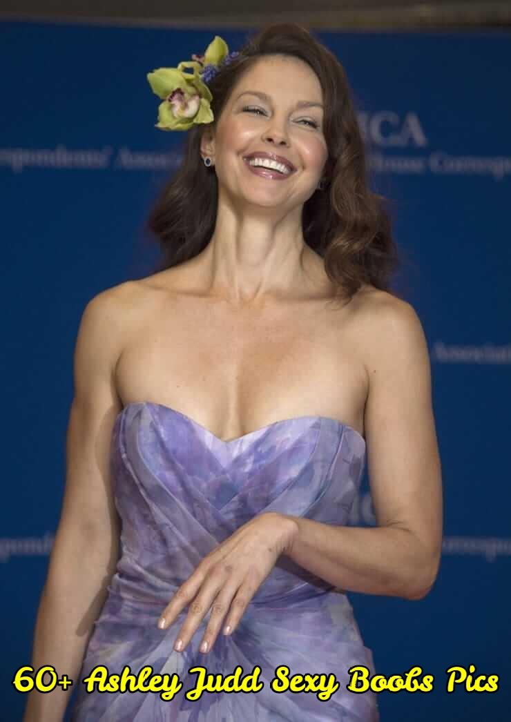 Ashley Judd sexy boobs pics.