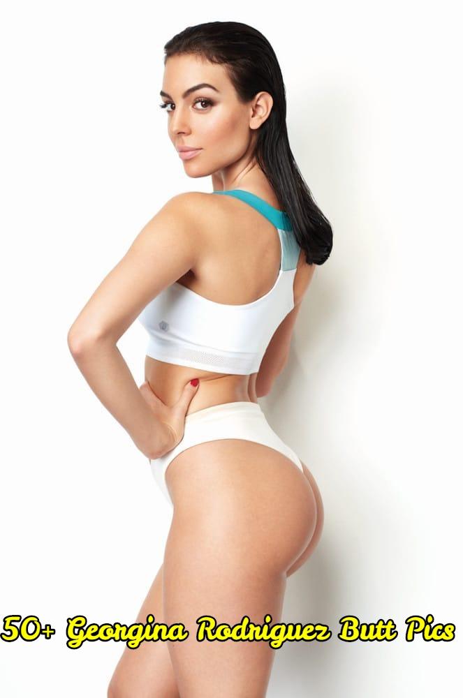 Georgina Rodriguez butt pics.