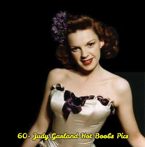 Judy Garland hot boobs pics