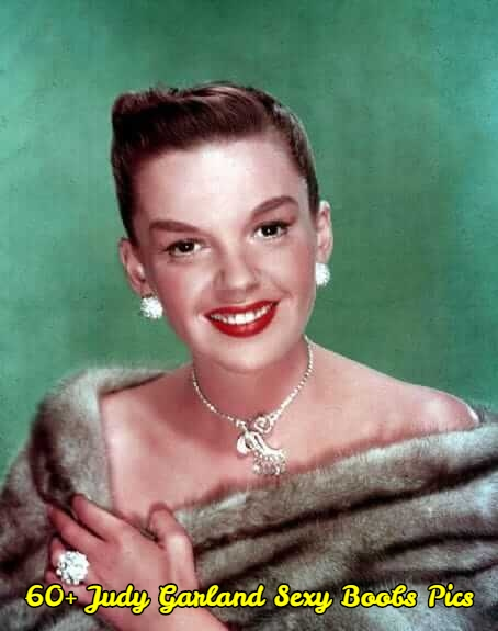 Judy Garland sexy boobs pics