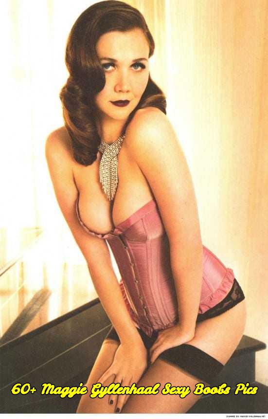Maggie Gyllenhaal sexy boobs pics