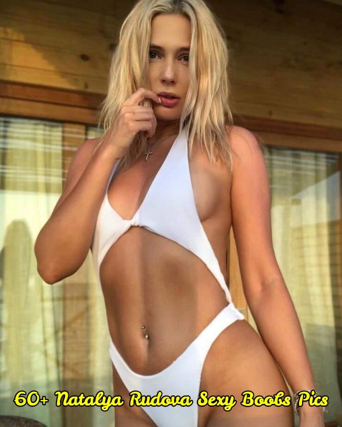 Natalya Rudova sexy boobs pics.