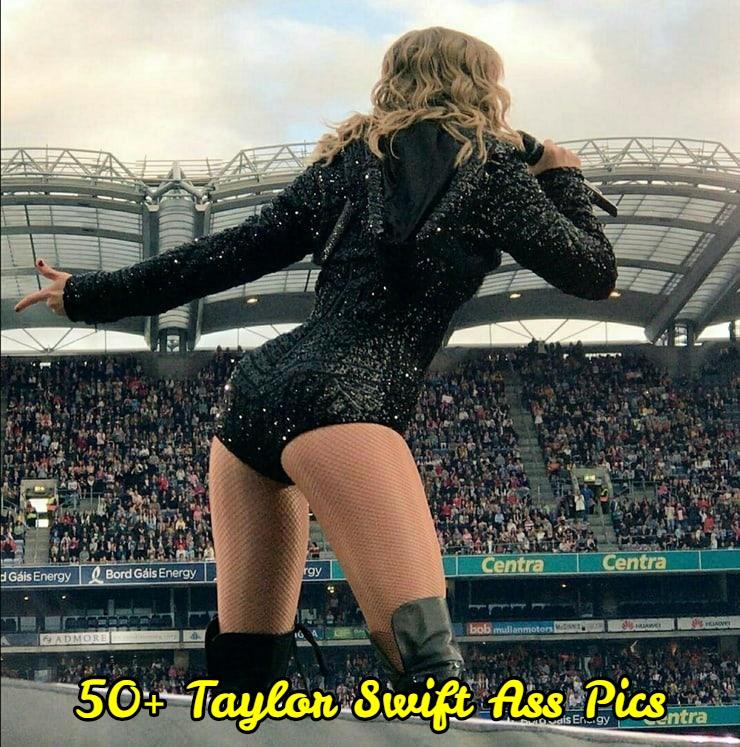 Taylor Swift ass pics