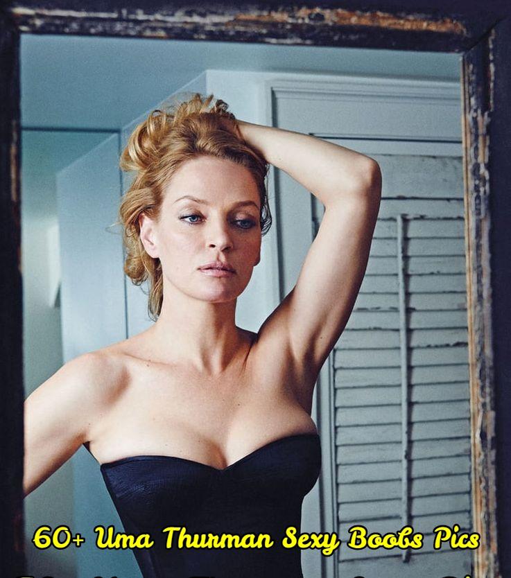 Uma Thurman sexy boobs pics.