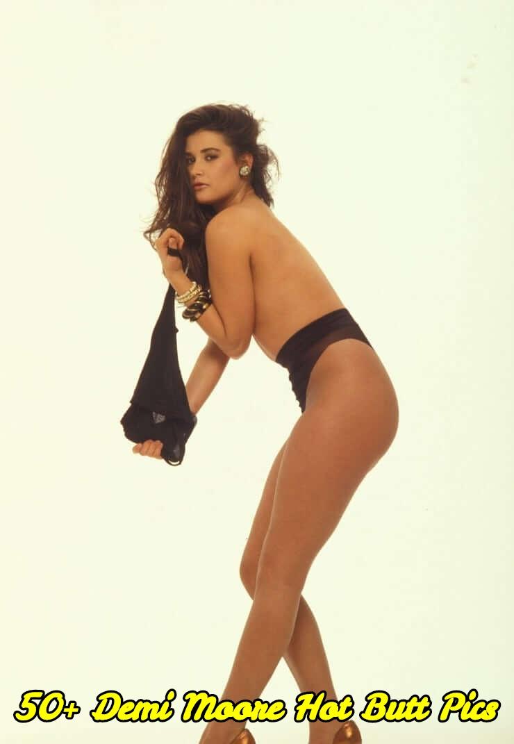 Demi Moore hot butt pics