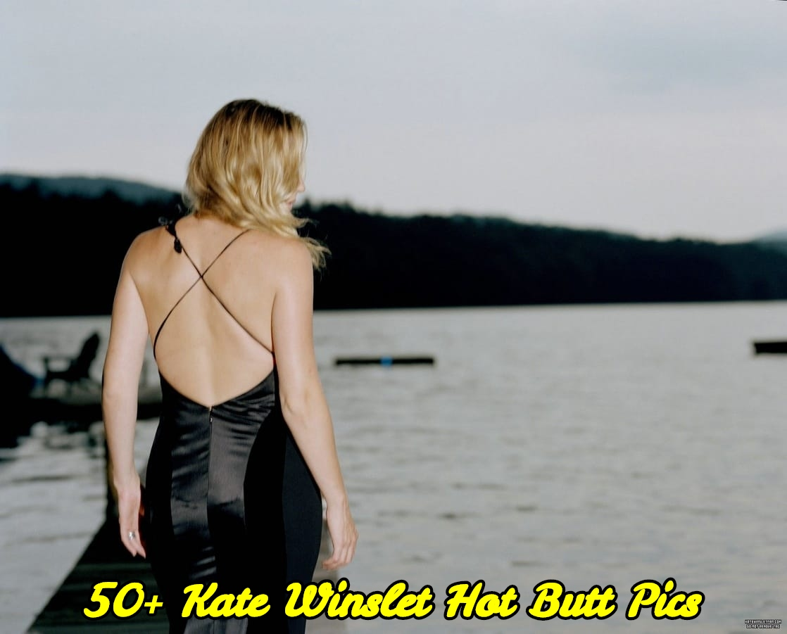 Kate Winslet hot butt pics