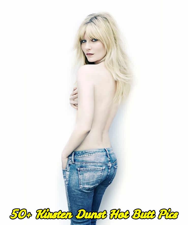 Kirsten Dunst hot butt pics