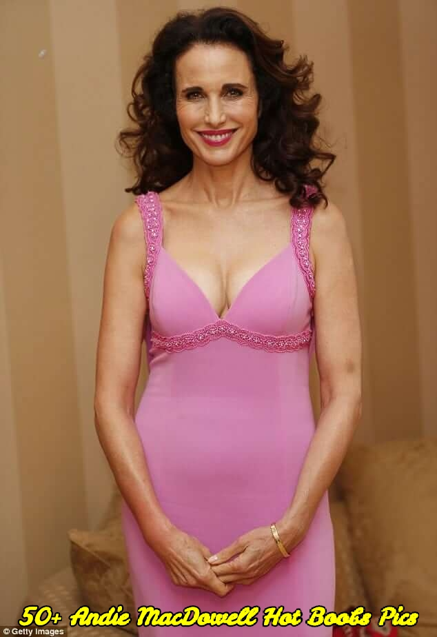 Andie MacDowell hot boobs pics