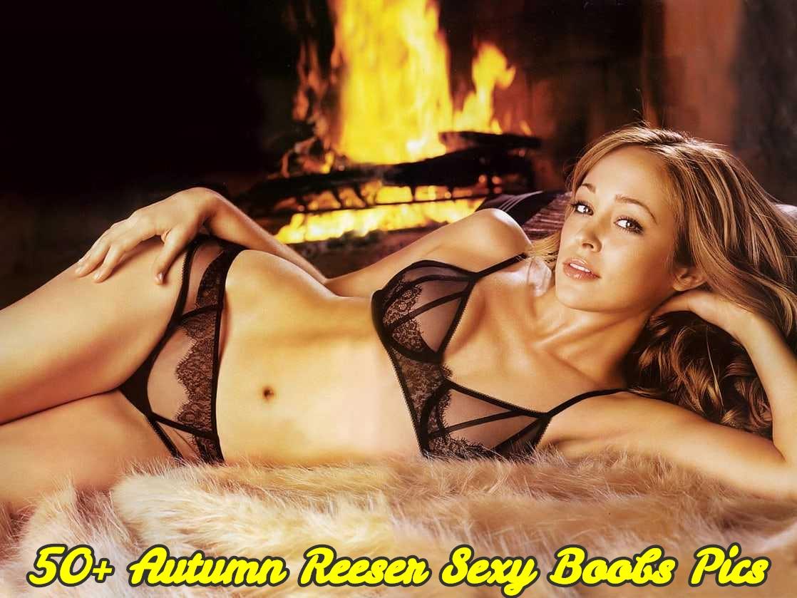 Autumn Reeser sexy boobs pics