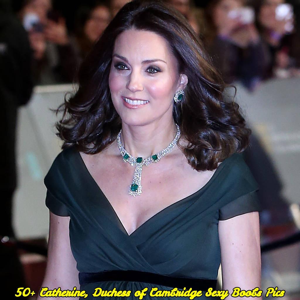 Catherine, Duchess of Cambridge sexy boobs pics