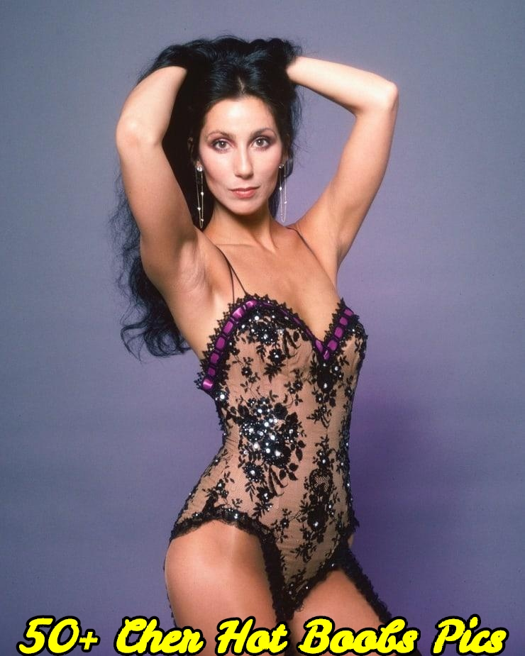 Cher hot boobs pics