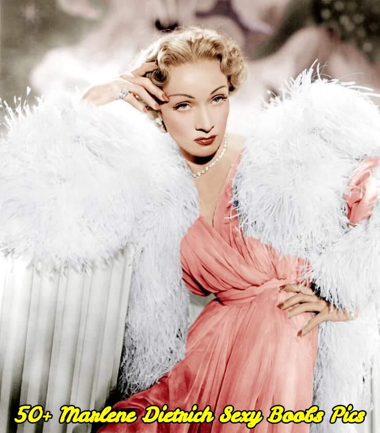 Marlene Dietrich sexy boobs pics