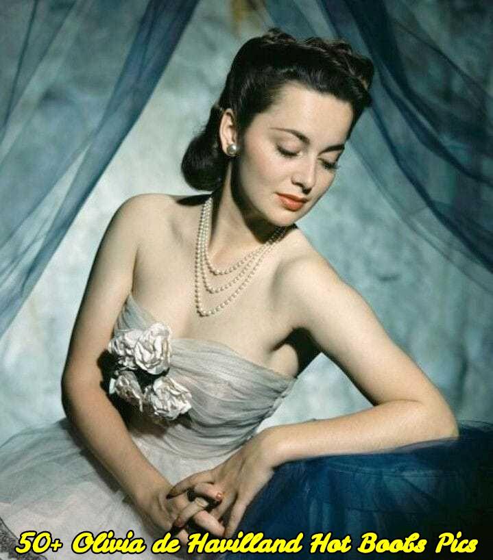 Olivia de Havilland hot boobs pics