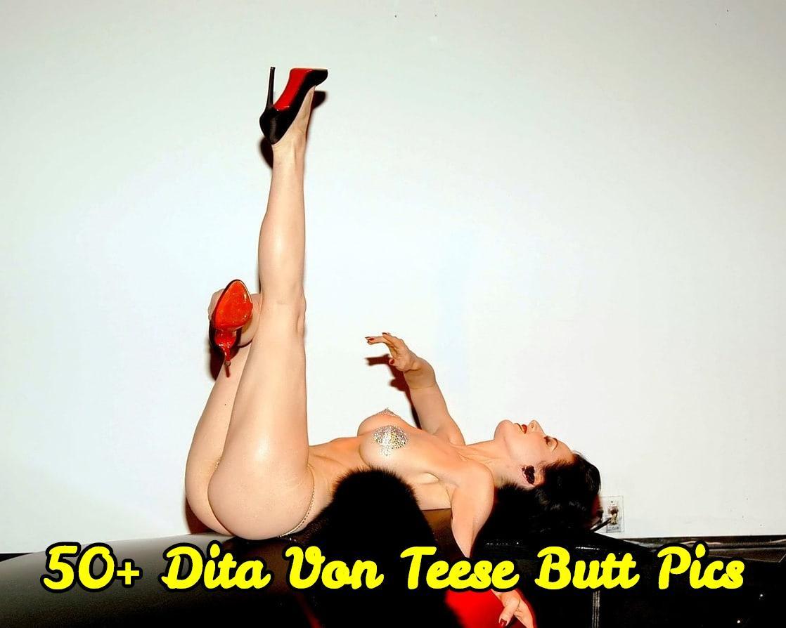 Dita Von Teese Butt Pics
