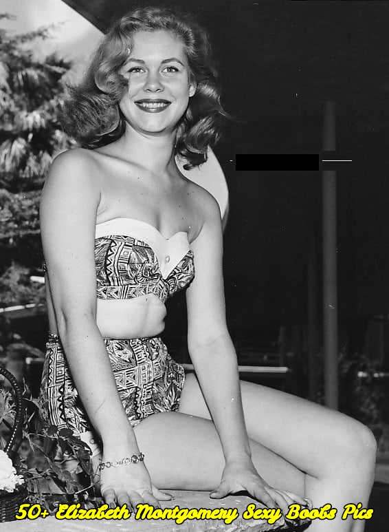 Elizabeth Montgomery sexy boobs pics