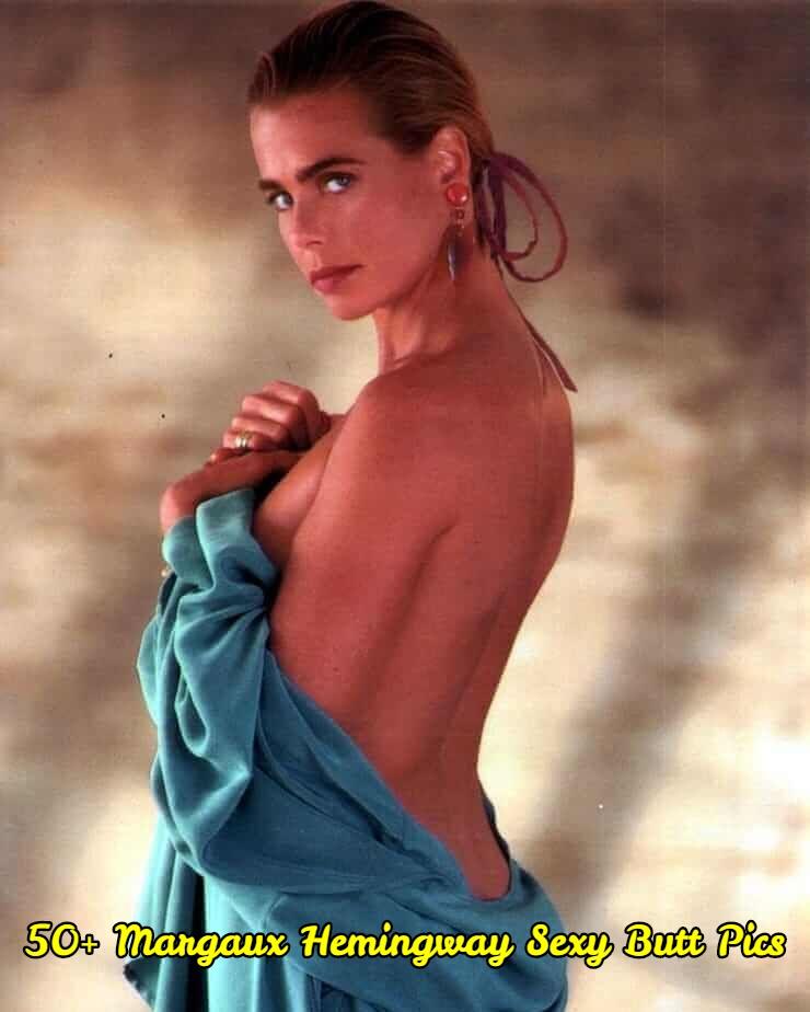 Margaux Hemingway Sexy Butt Pics