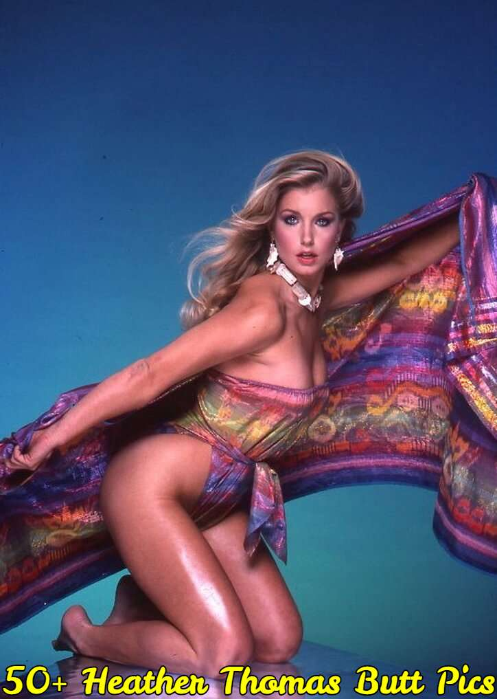 heather thomas butt pics