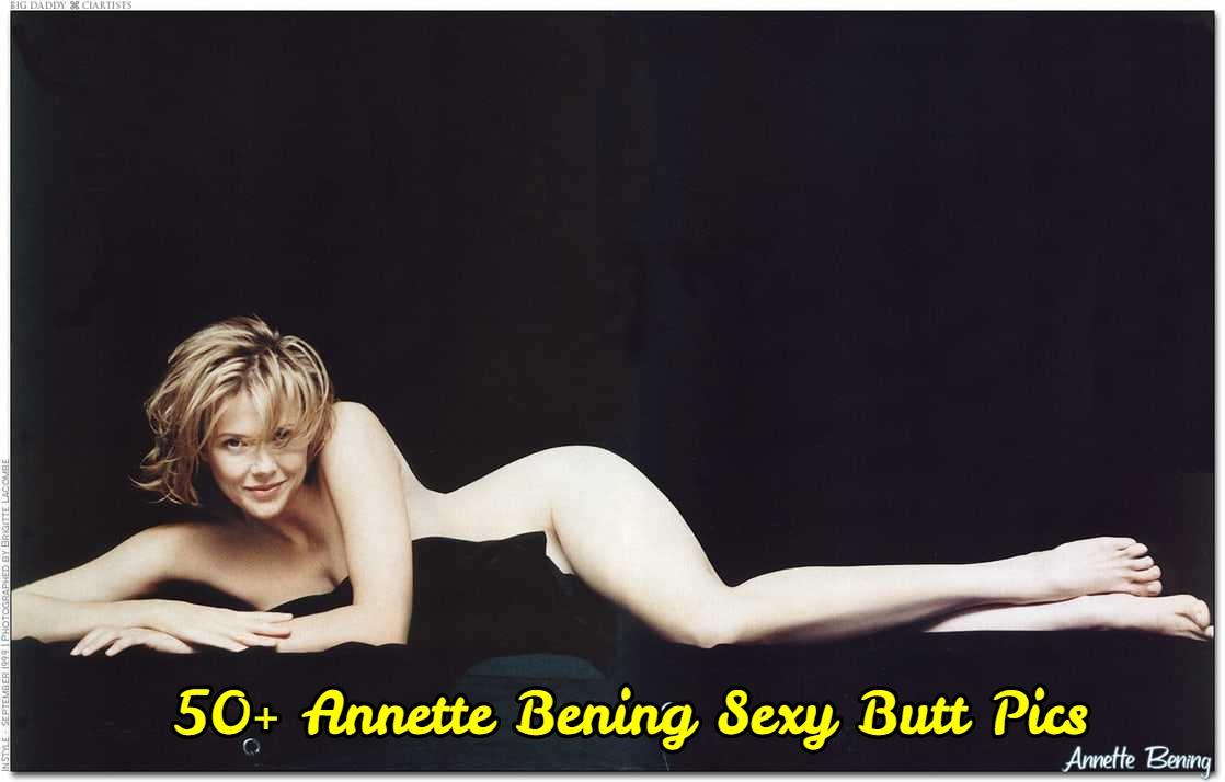 Annette Bening Sexy Butt Pics