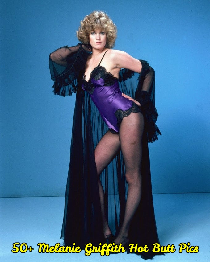 Melanie Griffith Hot Butt Pics