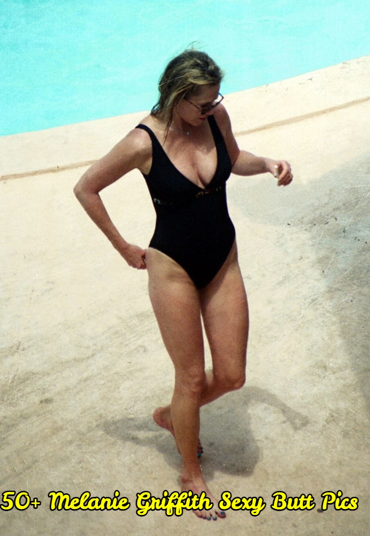 Melanie Griffith Sexy Butt Pics