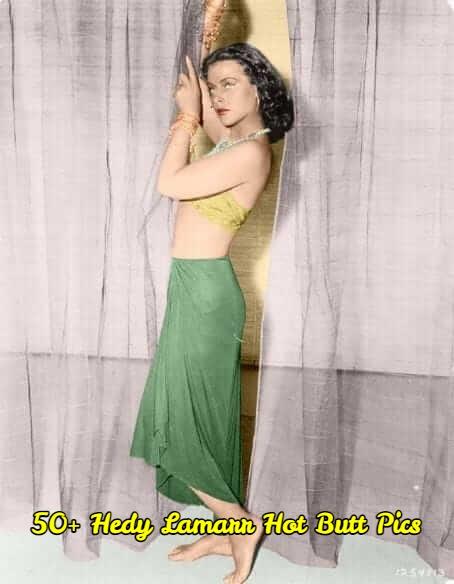 Hedy Lamarr Hot Butt Pics