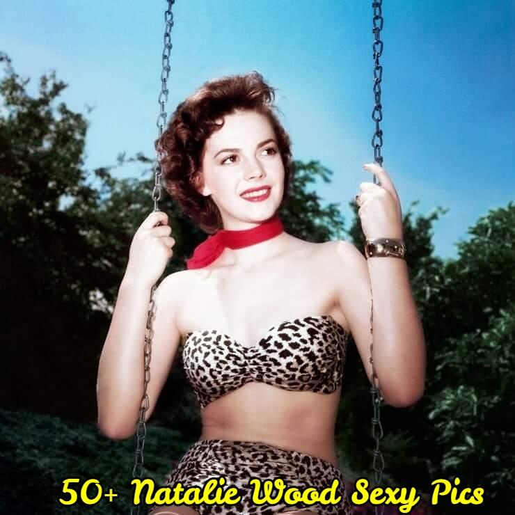 Natalie Wood Sexy Pics