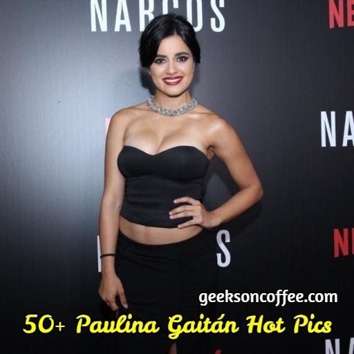 Paulina Gaitán Hot Pics