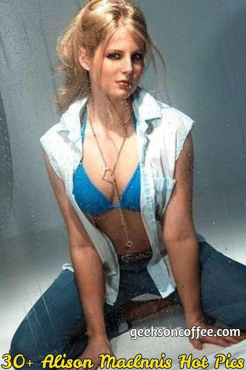 Alison Maclnnis Hot Pics
